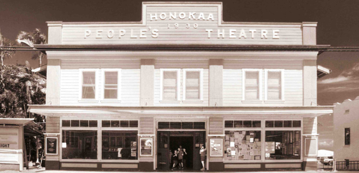 The Story of the Honoka'a People's Theatre